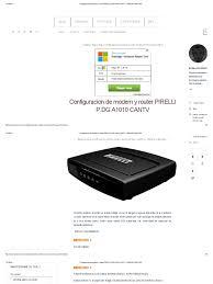 configuracion de modem y router pirelli p dg a1010 cantv