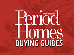 Period Homes And Interiors Magazine Buying Guides From Period Homes Magazine Period Homes Magazine