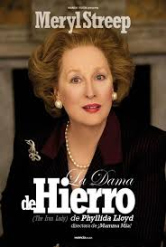 La dama de hierro (The Iron Lady)