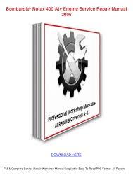 bombardier rotax 400 atv engine service repai by claireborrego issuu