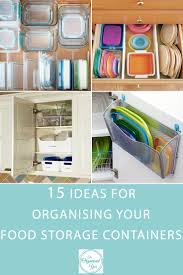 best 25 storage containers ideas only on pinterest food storage 15 ideas for organising your food storage containers
