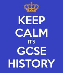 KEEP CALM ITS GCSE HISTORY Poster   SR   Keep Calm o Matic Keep Calm o Matic