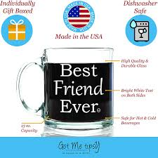 Best Mens Valentines Gifts by Amazon Com Best Friend Ever Glass Coffee Mug 13 Oz Unique