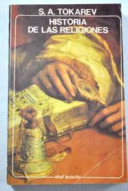 """""""Historia de las religiones"""" - libro de Serguei A. Tokarev - año 1964 - edición publicada en La Habana en 1975 - Muy interesante  Images?q=tbn:ANd9GcSNi6t6j-Ec7kG1GaMmsxIVP8Qg50vbpiDOMnHmG9mh2guA8gZQ"""