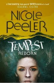 TEMPEST REBORN by Nichole Peeler Orbit, p/b, 336pp, £8.99 Reviewed by Pauline Morgan Coming in to a series with the last book is probably not a good idea, ... - temp_reborn