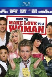 How to Make Love to a Woman (2010) [Latino]
