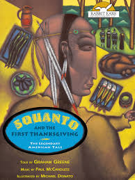 squanto thanksgiving story amazon com squanto and the first thanksgiving told by graham