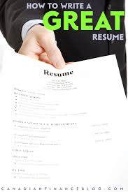 resume format canada how to write a great resume that will get you the job you want your resume might be in digital format but it s still a resume and writing