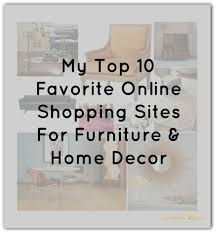 my top 10 favorite online shopping sites for home decor u2013 astral riles