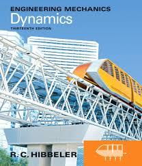 Hibbeler  Engineering Mechanics  Dynamics Pearson Higher Education Engineering Mechanics  Dynamics    th Edition