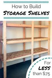 Build Wood Garage Shelves by Ana White Build A Easy And Fast Diy Garage Or Basement Shelving