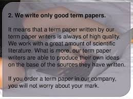 We write our term papers     SlideShare