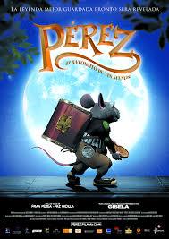 Perez, El Ratoncito De Tus Suenos