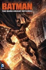 Batman: El Regreso Del Caballero Oscuro, Parte 2 (2013)