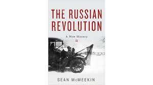 the russian revolution by sean mcmeekin u2014 out of the blue