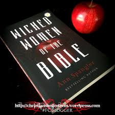 Wicked Women of the Bible by Ann Spangler   Book Review  amp  Giveaway Christian Shelf Esteem   WordPress com