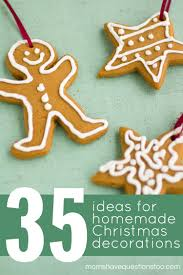 Homemade Christmas Decorations by Homemade Christmas Decorations Decorate On A Budget Moms Have