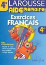 Livre - Francais ; 4eme ; exercices ; tout le programme - Jeanine ...