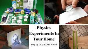 quality science labs physics experiments in your home