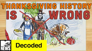 what day is thanksgiving in 2015 everything you know about thanksgiving is wrong decoded mtv