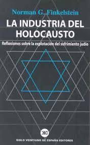La Industria del Holocausto por Norman Finkelstein