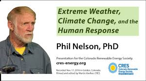 Extreme Weather  amp  Climate Change   What     s our Response  Phil Nelson  PhD