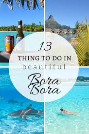 61 best bora bora vacay images on pinterest places tahiti and