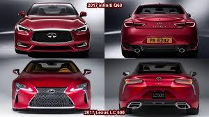 lexus vs audi q3 benim otomobilim 2017 lexus lc 500 vs 2017 infiniti q60 design
