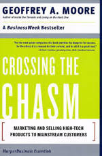Geoffrey A. Moore - Crossing the Chasm
