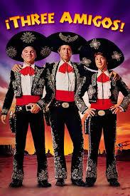 Tres Amigos (Three Amigos)