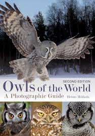 owls of the world a photographic guide heimo mikkola