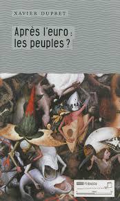 Après l\u0026#39;euro, Xavier Dupret, Livres, LaProcure. - 9782930390345