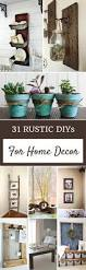 best 25 rustic home decorating ideas on pinterest diy house