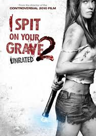 I Spit on Your Grave 2 (Escupiré sobre tu tumba 2)