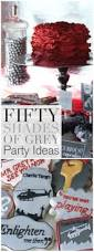 best 25 50 shades party ideas on pinterest pleasure party 50th how to host a fifty shades of grey ladies night party free printables