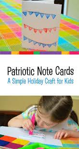 easy patriotic note cards craft for kids melissa u0026 doug blog