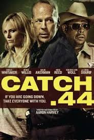 Catch .44 (2011) izle