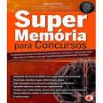 Coleção Super-memória Memorização para concursos, dia-a-dia R$39 ...