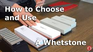 How To Choose Kitchen Knives by Hd A Guide To Choosing And Using A Whetstone Youtube