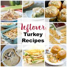 thanksgiving day meal ideas leftover turkey recipes and ideas pinkwhen