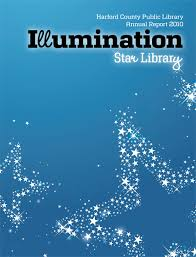llumination   Star Library  Annual Report      Cover Harford County Public Library