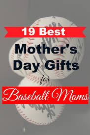 19 best mothers day gifts for baseball moms u2013 girls gift blog