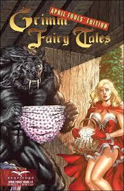 Grimm Fairy Tales: April Fools Edition