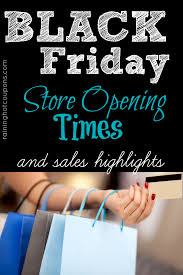 rue 21 black friday hours black friday store opening times and sales highlights