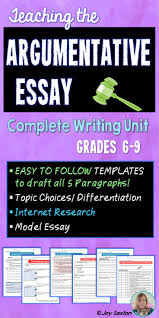 sample essay topic internet essay topics informative essay topics informative essay best ideas about sample essay argumentative argumentative essay argumentative writing unit common core aligned 6 9