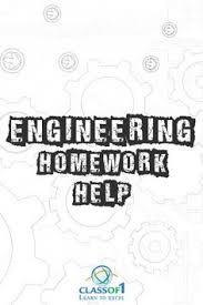 Visit http   classof  com homework help engineering homework