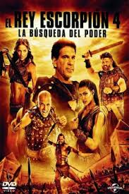 El Rey Escorpion 4: La Busqueda Del Poder