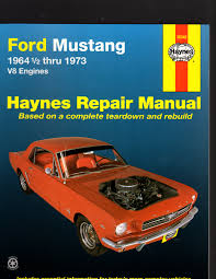 ford mustang 1964 1 2 thru 1973 v8 engines repair manual by haynes