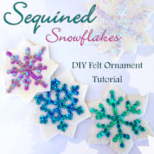 Christmas Tree Ideas 2015 Diy Sequin Snowflakes Felt Christmas Ornament Pattern Felt Ornaments