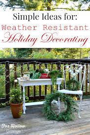 weather resistant outdoor christmas decorating ideas fox hollow